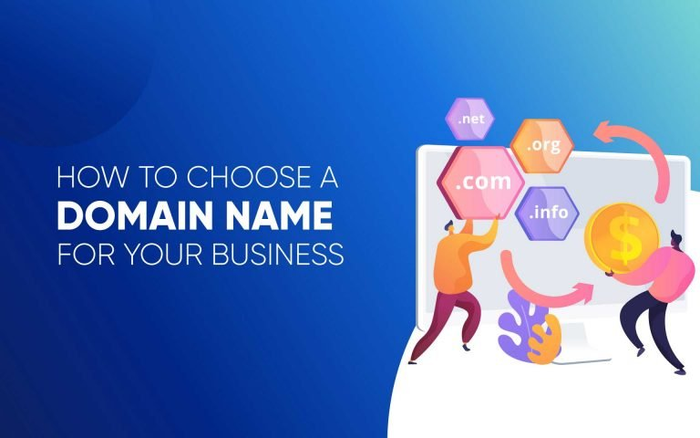 How to Choose a Domain Name for Your New Business