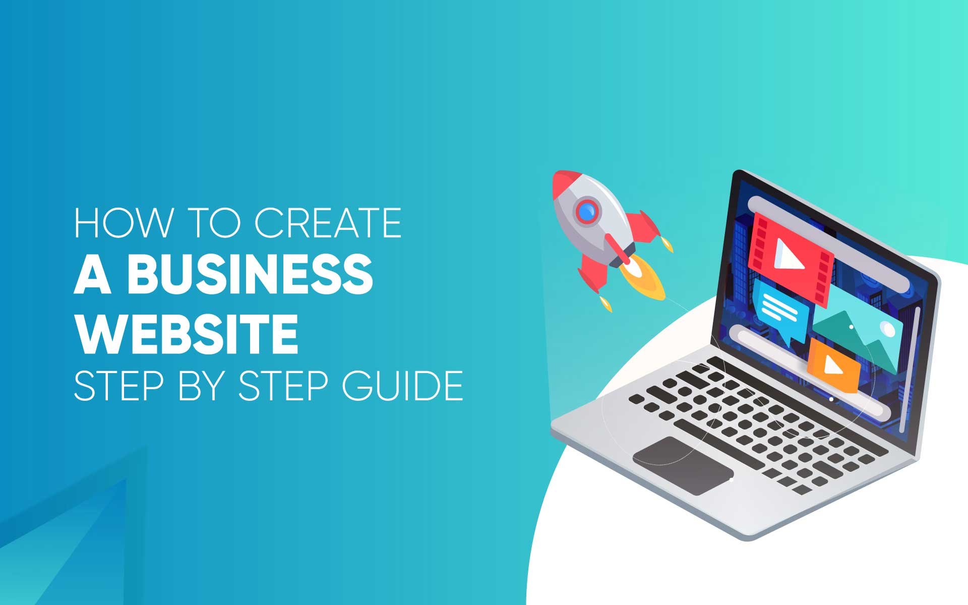 How to Create a Business Website Step by Step Guide